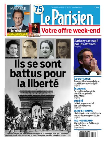Le Parisien + Journal de Paris & Magazine du vendredi 08 mai 2015