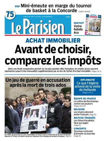 Le Parisien + Journal de Paris & Magazine du lundi 15 juin 2015