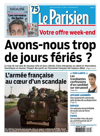 Le Parisien + Journal de Paris & Magazine du jeudi 30 avril 2015