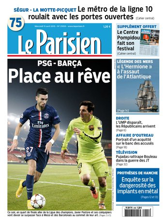 Le Parisien + Journal de Paris du mercredi 15 avril 2015