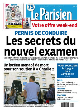 Le Parisien + Journal de Paris & Magazine du vendredi 22 mai 2015