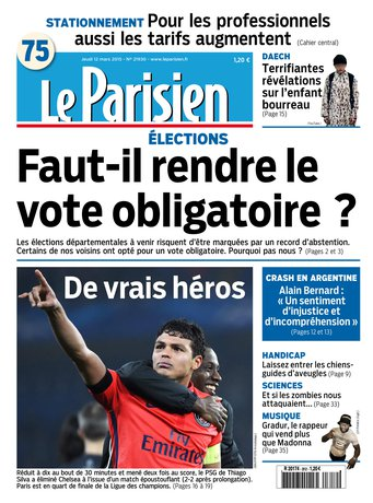 Le Parisien + Journal de Paris du jeudi 12 mars 2015