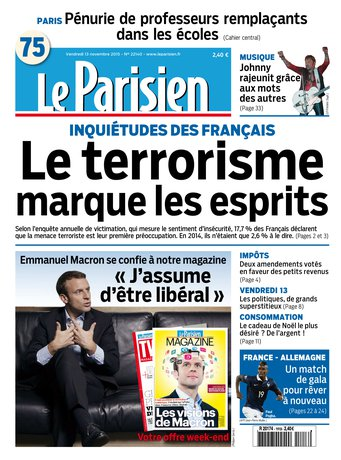 Le Parisien + Journal de Paris & Magazine du vendredi 13 novembre 2015