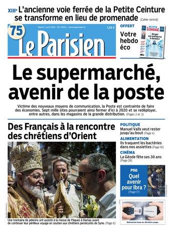 Le Parisien + Journal de Pairsi & supplément économie du mardi 07 avril 2015
