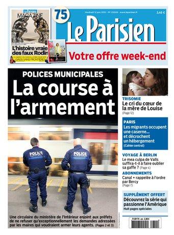 Le Parisien + journal de Paris & magazine du vendredi 12 juin 2015