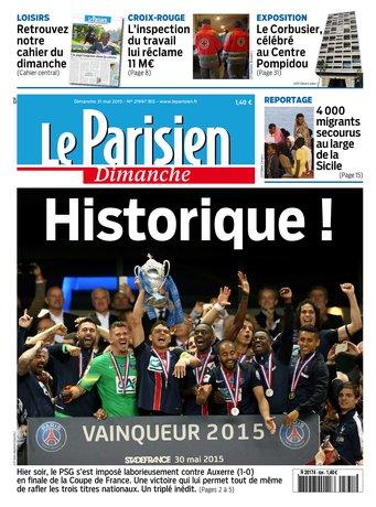 Le Parisien + Guide de votre dimanche du 31 mai 2015