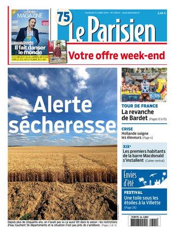 Le Parisien + Journal de Paris & Magazine du vendredi 24 juillet 2015