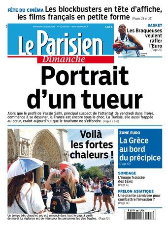 Le Parisien + Guide de votre dimanche du 28 juin 2015