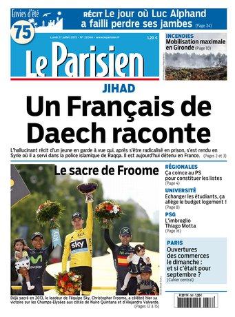 Le Parisien + Journal De Paris du Lundi 27 Juillet 2015