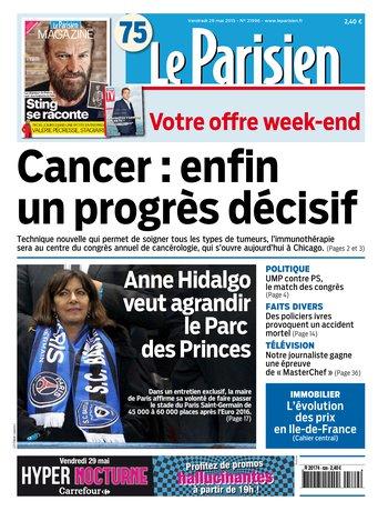 Le Parisien + Journal de Paris du vendredi 29 mai 2015