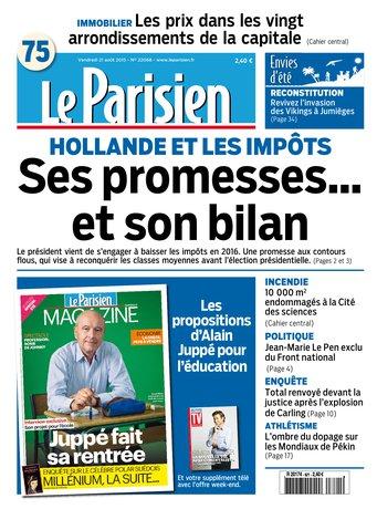 Le Parisien + Journal de Paris et Magazine du vendredi 21 aout 2015